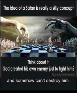 Satan Cconcept is Silly